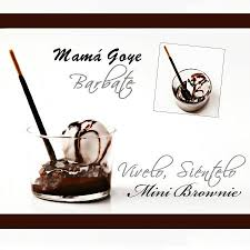 CHOCOLATE MAMA GOYE